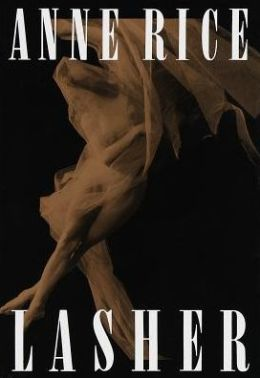 Lasher (Mayfair Witches Series #2)