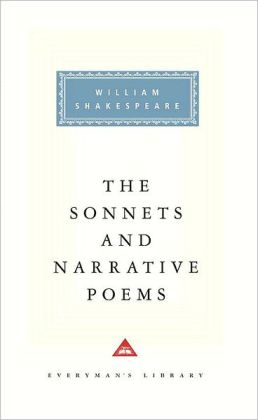 The Sonnets and Narrative Poems (Everyman's Library)