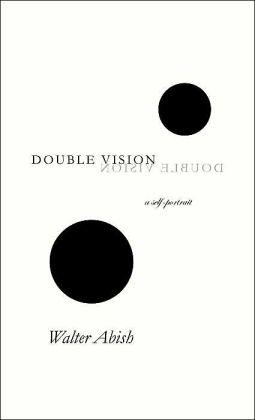 Double Vision: A Self-Portrait