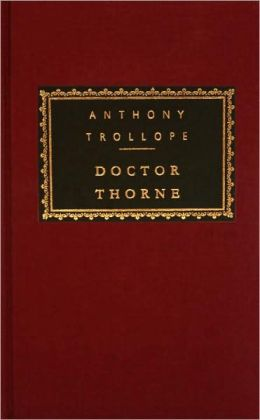 Doctor Thorne (Everyman's Library)