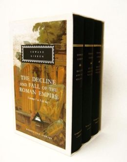 The Decline and Fall of the Roman Empire (Vol. 1,2,3) (Everyman's Library)