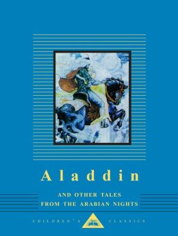 Aladdin and Other Tales from the Arabian Nights (Everman's Library)