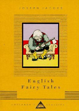 English Fairy Tales (Everyman's Library)