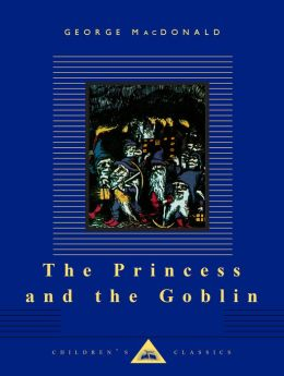 The Princess and the Goblin (Everyman's Library)