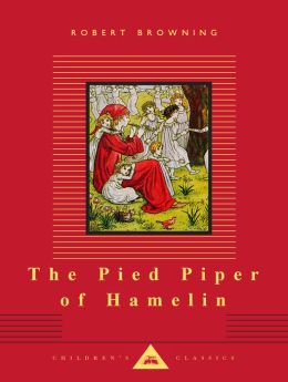 The Pied Piper of Hamelin (Everyman's Library)