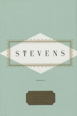 Poems: Wallace Stevens (Everyman's Library)