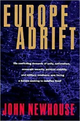 Europe Adrift: Its Cultural, Social, Political and Econonic Confusion after the Cold War