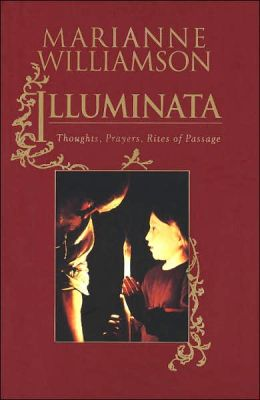 Illuminata: Thoughts, Prayers, Rites of Passage