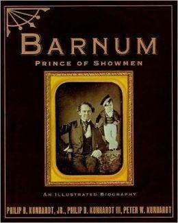 P. T. Barnum: America's Greatest Showman