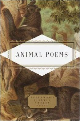 Animal Poems (Everyman's Library Pocket Poets)