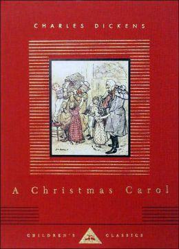 A Christmas Carol (Everyman's Library Series)