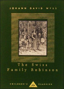 The Swiss Family Robinson (Everyman's Library)
