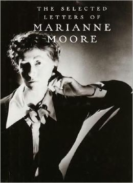 The Selected Letters of Marianne Moore