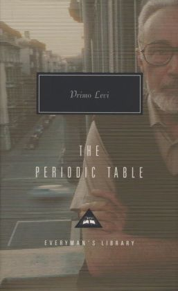 The Periodic Table (Everyman's Library)