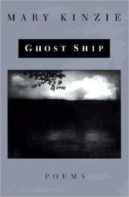 The Ghost Ship: Poems