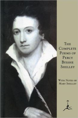 The Complete Poems of Percy Bysshe Shelley (Modern Library Series)