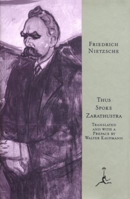 Thus Spoke Zarathustra (Modern Library Series)
