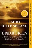 Book Cover Image. Title: Unbroken:  A World War II Story of Survival, Resilience, and Redemption, Author: Laura Hillenbrand