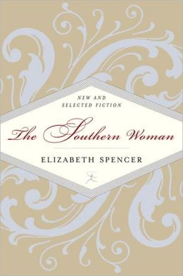 The Southern Woman: Selected Fiction