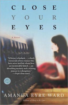 Close Your Eyes: A Novel