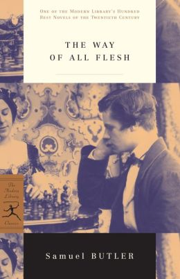 Way of All Flesh (Modern Library Series)