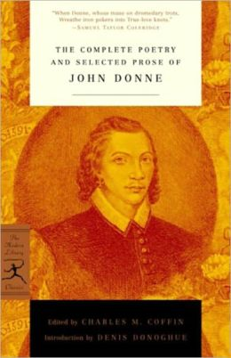 Complete Poetry and Selected Prose of John Donne (Modern Library Series)