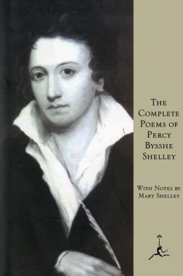 Complete Poems of Percy Bysshe Shelley (Modern Library Series)