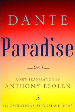 Paradise: A New Translation by Anthony Esolen