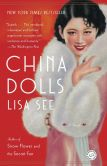 Book Cover Image. Title: China Dolls:  A Novel, Author: Lisa See