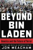 Book Cover Image. Title: Beyond Bin Laden:  America and the Future of Terror, Author: James A. Baker