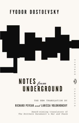 Notes from Underground (Pevear / Volokhonsky Translation)