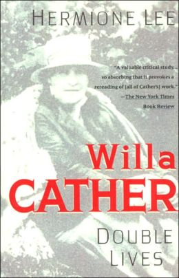 Willa Cather: Double Lives
