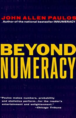 Beyond Numeracy: Ruminations of a Numbers Man
