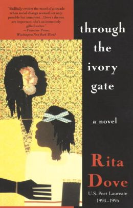 Through the Ivory Gate: A Novel