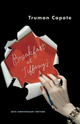 Breakfast at Tiffany's - A Short Novel and Three Stories