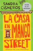 Book Cover Image. Title: La casa en Mango Street (The House on Mango Street), Author: Sandra Cisneros