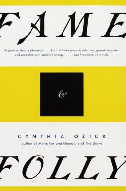 Fame and Folly: Essays