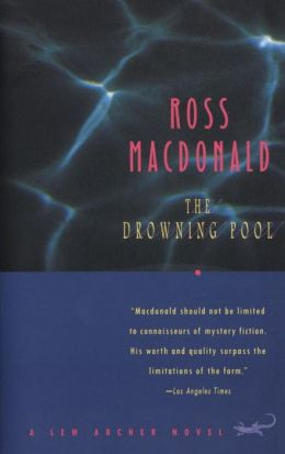 The Drowning Pool (Lew Archer Series #2)