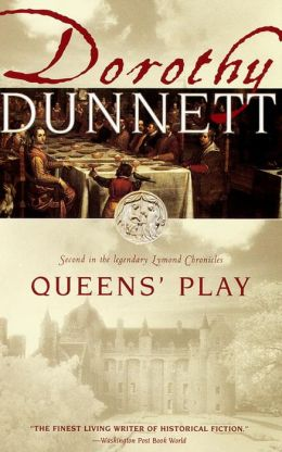 Queen's Play (Lymond Chronicles #2)