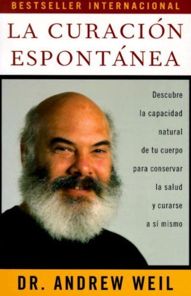 La Curacion Espontanea: Spontaneous Healing - Spanish-Language Edition