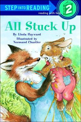 All Stuck Up (Step into Reading Books Series: A Step 2 Book)