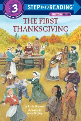 The First Thanksgiving (Step into Reading Books Series: A Step 3 Book)