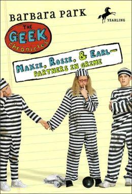 Maxie, Rosie, and Earl: Partners in Grime (Geek Chronicles Series #1)