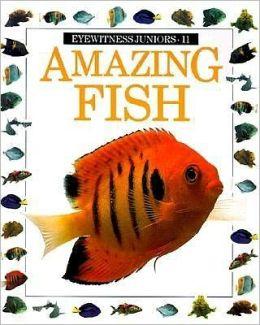 Eyewitness Juniors Amazing Fish