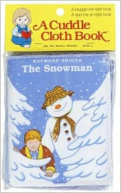 The Snowman Cuddle Cloth Book
