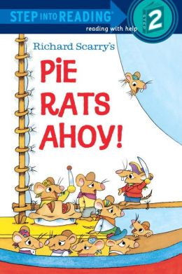 Pie Rats Ahoy!: (Step into Reading Books Series: A Step 2 Book)