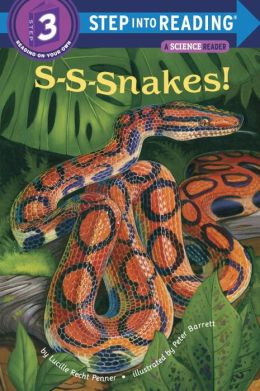 S-S-Snakes! (Step into Reading Books Series: A Step 3 Book)