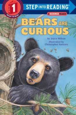 Bears Are Curious: (Step into Reading Books Series: A Step 2 Book)