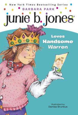 Junie B. Jones Loves Handsome Warren (Junie B. Jones Series #7)