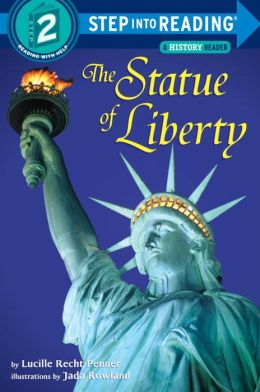The Statue of Liberty (Step into Reading Books Series: A Step 2 Book)